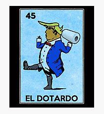El Dotardo Funny Trump Vintage Mexican Bingo Card Photographic Print