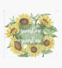You Are My Sunshine Floral Design Wall Tapestry