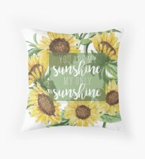 You Are My Sunshine Floral Design Throw Pillow