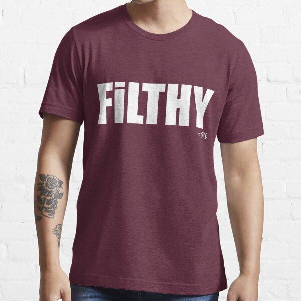 FILTHY tee & hoodie Essential T-Shirt