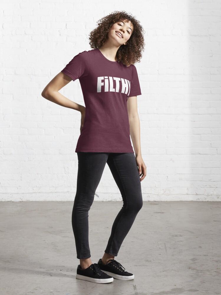 Alternate view of FILTHY tee & hoodie Essential T-Shirt