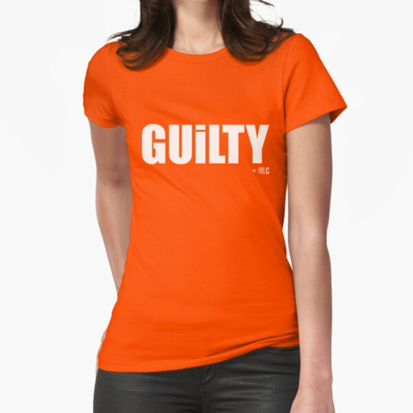 GUILTY tee + hoodie Fitted T-Shirt