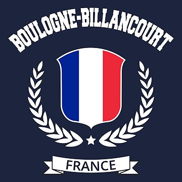 Boulogne-Billancourt France T-Shirt by SayAhh