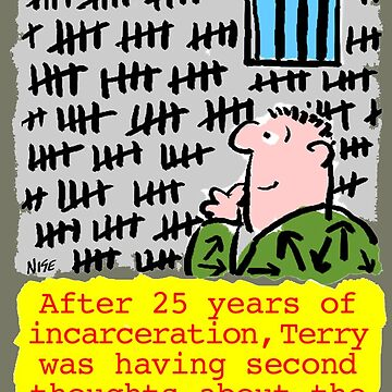 Cartoon - 25 Years Jail. by NigelSutherland
