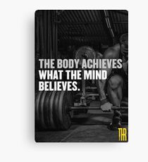 The body achieves what the mind believes. Canvas Print