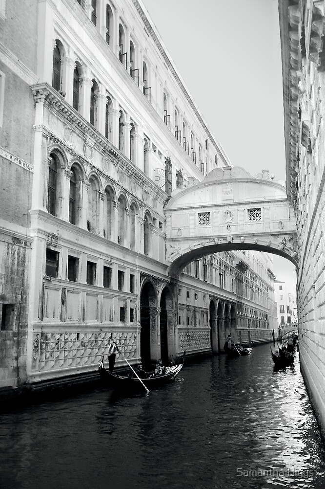 The Bridge Of Sighs - Venice by Samantha Higgs