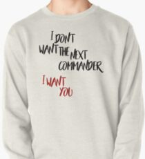 I Want You Pullover
