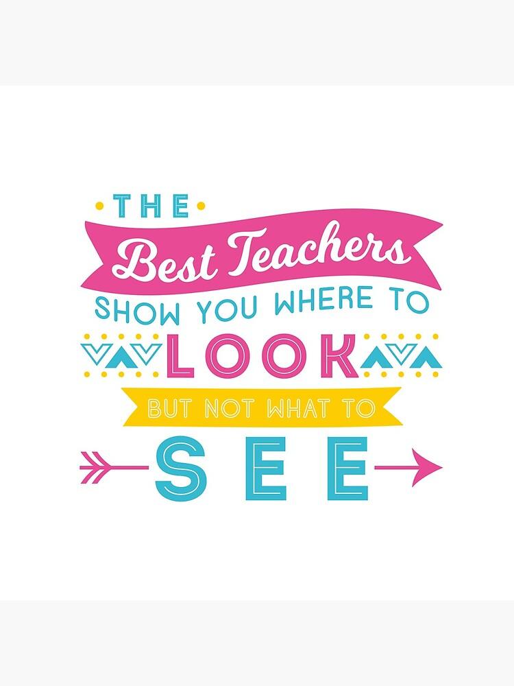 The Best Teachers... by appreciation