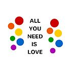 ALL YOU NEED IS LOVE by IdeasForArtists