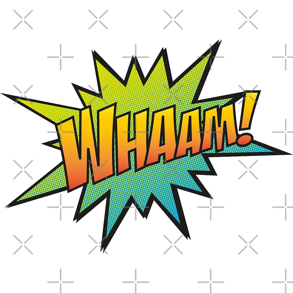 Whaam! by axemangraphics