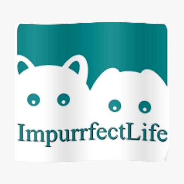 Impurrfectlife Poster
