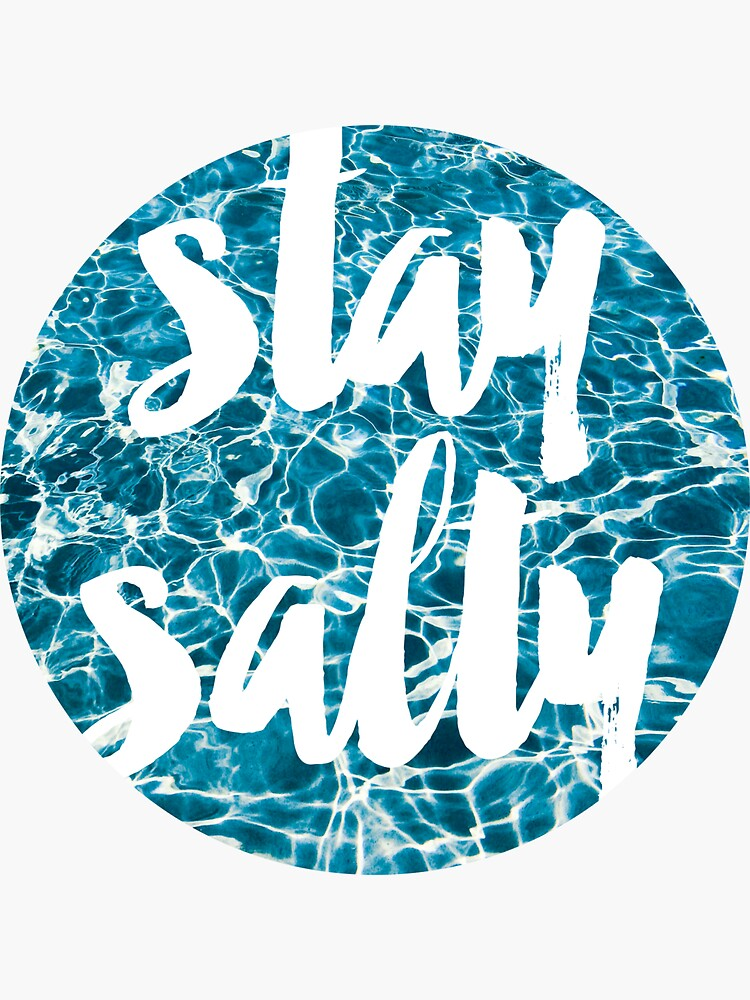Stay Salty by wakeupstoked