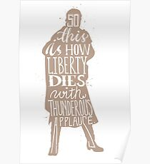 This is how liberty dies typography quote Poster