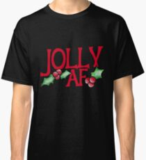 Funny Christmas - Jolly AF Classic T-Shirt