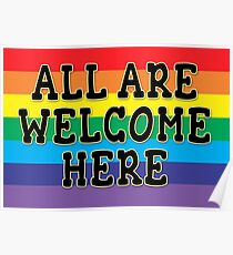ALL WELCOME HERE YARD SIGN or POSTER Poster
