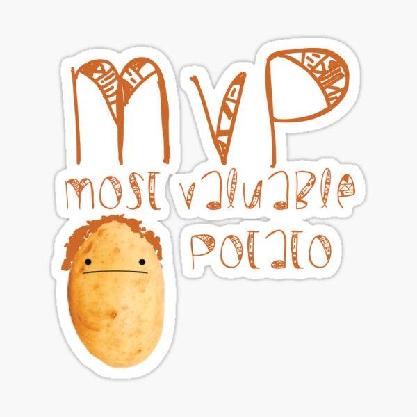 MVP most valuable Potato Sticker