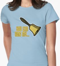 Ring My Bell Womens Fitted T-Shirt