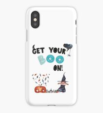 Get Your Boo On! iPhone Case/Skin