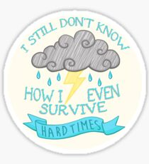 hard times - paramore Sticker