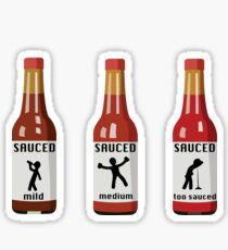 Too Sauced Sticker
