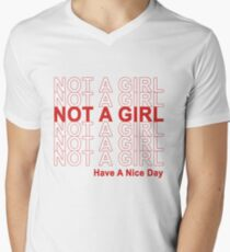 Not A Girl, Have A Nice Day! T-Shirt
