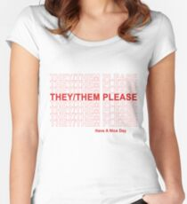 They/Them Please, Have A Nice Day! Women's Fitted Scoop T-Shirt