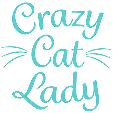Crazy Cat Lady - Green by catloversaus