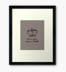 Sherlock - Honey, You Should See Me in a Crown Framed Print