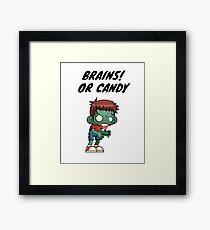 Brains or Candy Funny Halloween T-shirt with Zombie Boy Framed Print