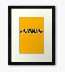 Arrested Development Design  Framed Print