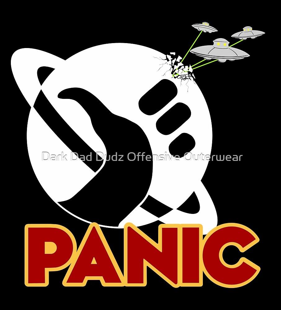 Panic by Dark Dad Dudz Offensive Outerwear