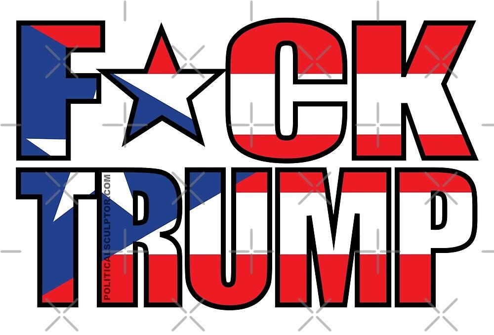 F*ck Trump Puerto Rico censored by Amznfx