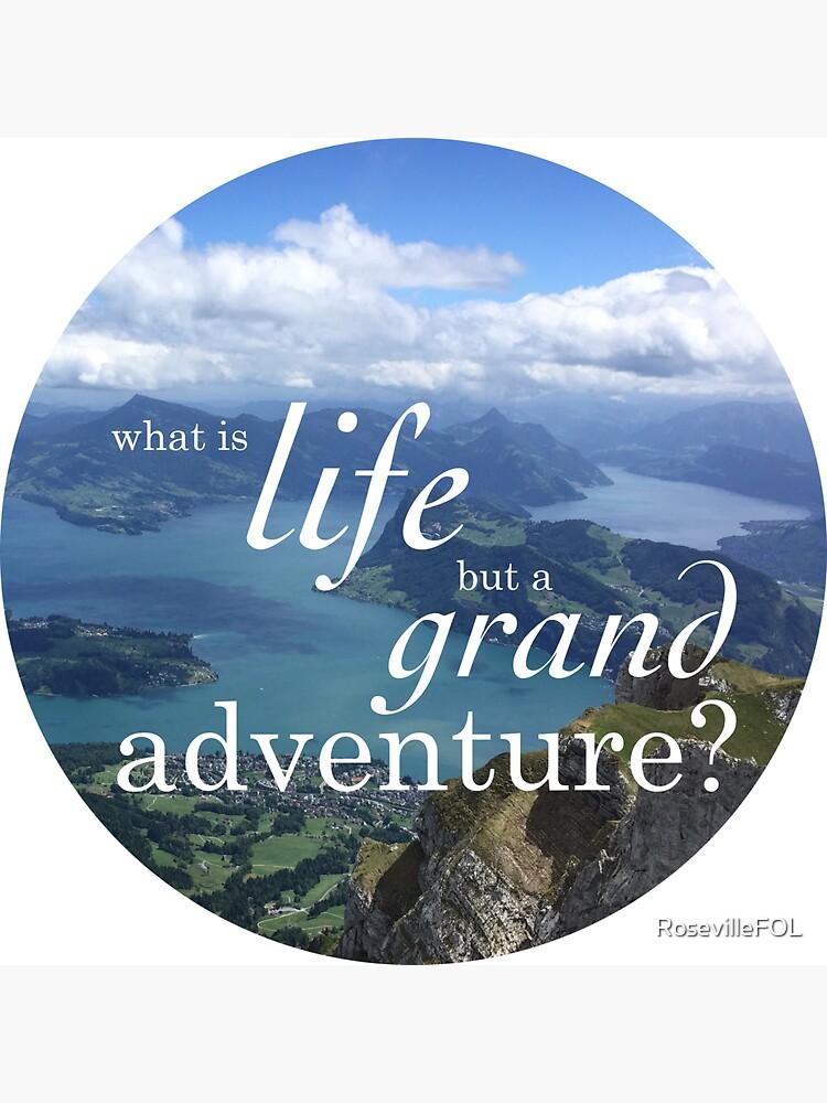 A Grand Adventure by RosevilleFOL