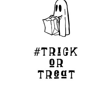 Hashtag Trick Or Treat Hungry Ghost by MKdesignlab