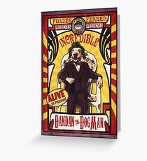 Dandan the Dog Man- Vintage Sideshow Poster Greeting Card