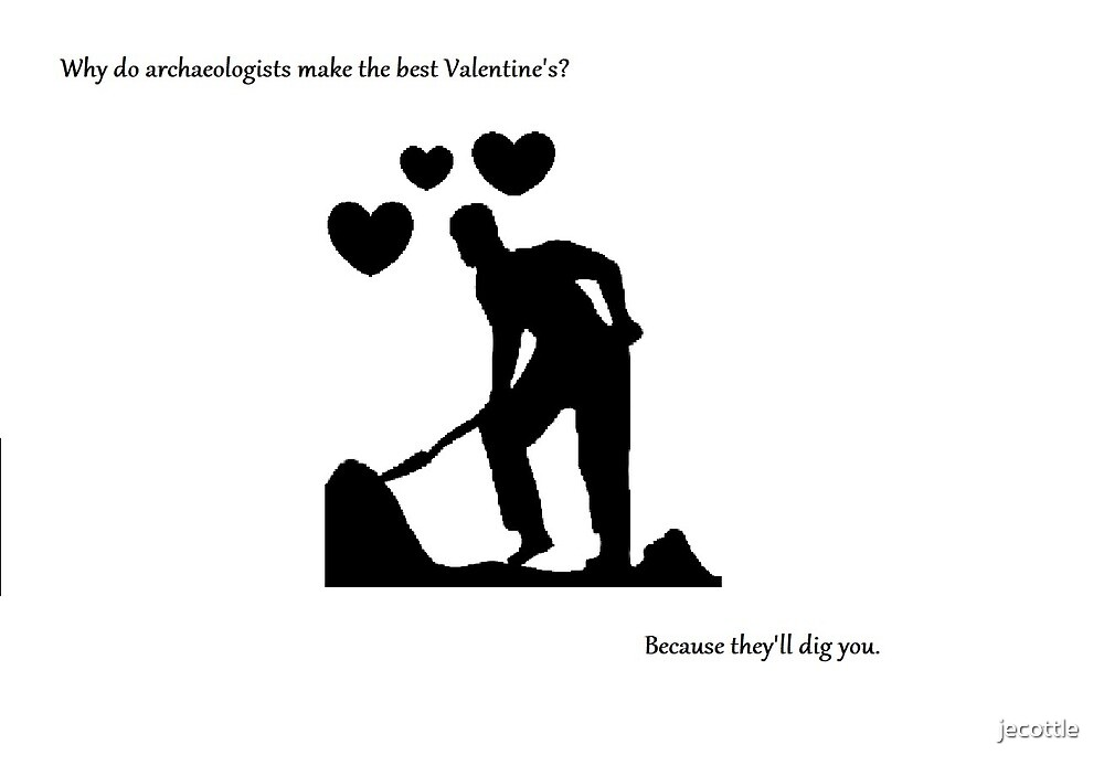 Archaeologist Valentine's by jecottle