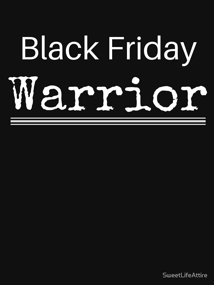 Black Friday Warrior by SweetLifeAttire