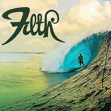 My Filth Waves #1 by PunkStickEmUp