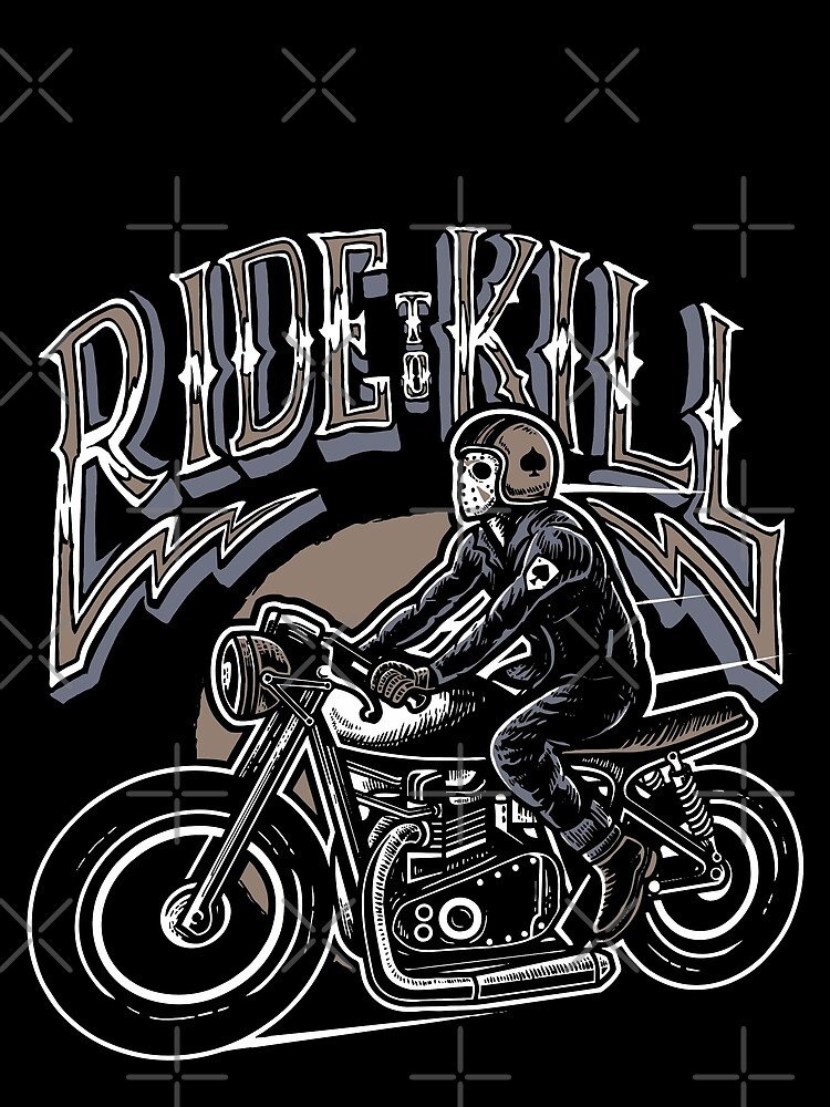 Ride 2 kill by Skullz23