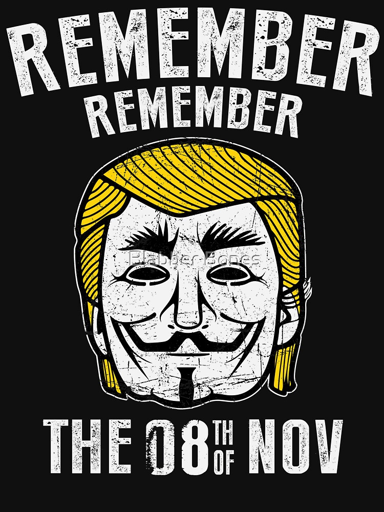 Remember Remember 8th of November graphic tshirt by akialk