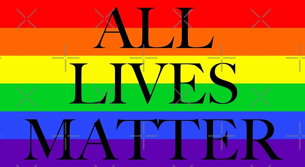 Large Pride Flag with All Lives Matter by litmusician