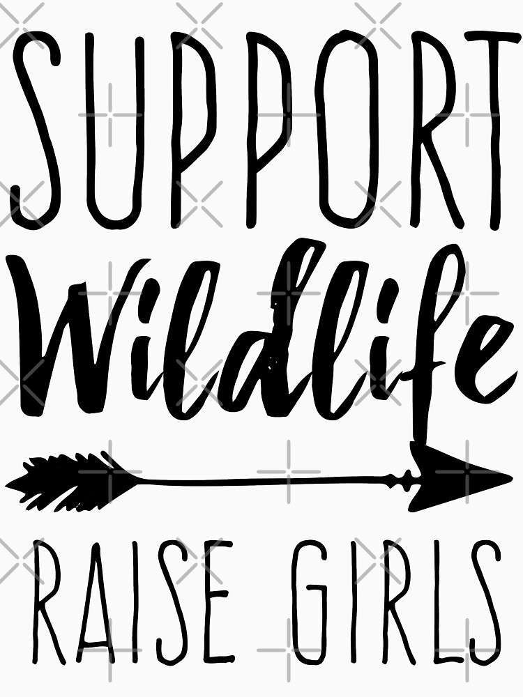 Support Wildlife Raise Girls by with-care