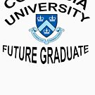 Columbia University Future Graduate by David Dehner
