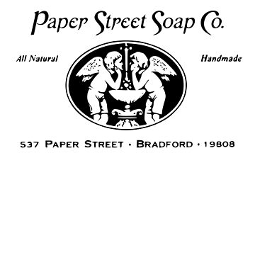 Paper Street Soap Company by teachertees