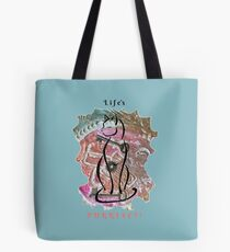 Life's Purrvect! Tote Bag