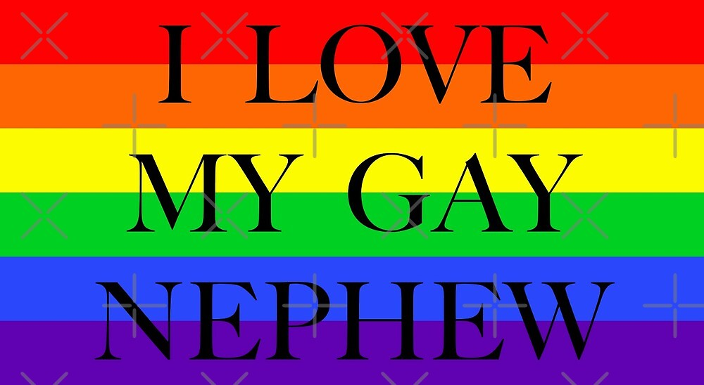 Large Pride Flag with I Love My Gay Nephew by litmusician