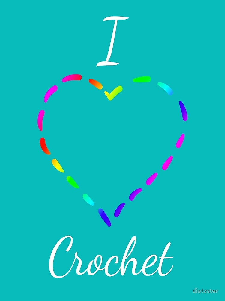 I Heart Crochet by dietzster