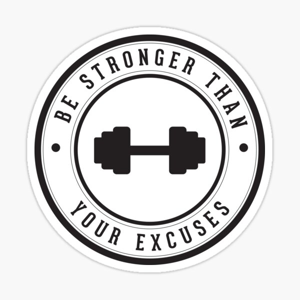 Soyez plus fort que vos excuses Sticker