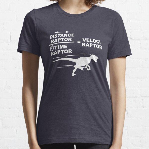 Distance raptor divisé par temps raptor est égal à velociraptor T-shirt essentiel