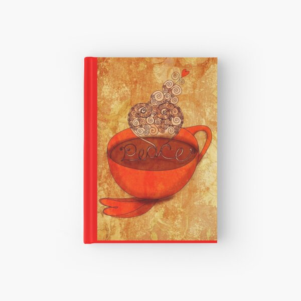 What my Coffee says to me -  December 16, 2012 Hardcover Journal